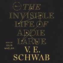 The Invisible Life of Addie LaRue lydbog by V. E. Schwab, Julia Whelan
