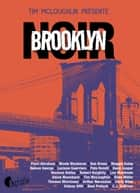 Brooklyn Noir ebook by Collectif