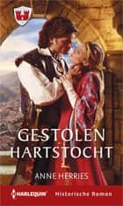 Gestolen hartstocht ebook by Anne Herries, Moniek de Blij