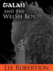 Talan and the Welsh Boy ebook by Lee Robertson