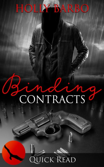 Binding Contracts - Quick Reads, #5 ebook by Holly Barbo