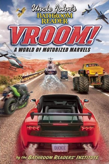 Uncle John's Bathroom Reader Vroom! ebook by Bathroom Readers' Institute