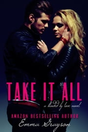 Take it All ebook by Emma Grayson