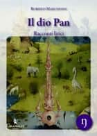 Il dio Pan ebook by Roberto Marchesini