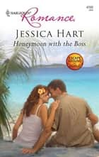 Honeymoon with the Boss ebook by Jessica Hart
