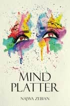 Mind Platter ebook by Najwa Zebian