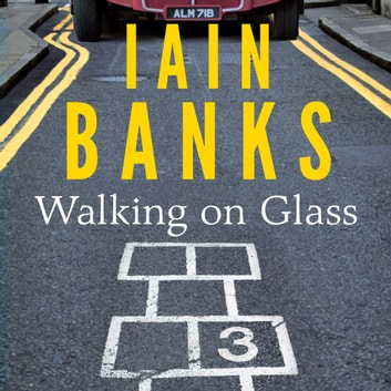 Walking On Glass audiobook by Iain Banks