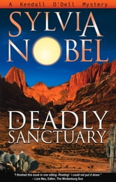 Deadly Sanctuary ebook by Sylvia Nobel