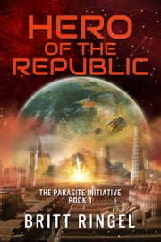 Hero of the Republic ebook by Britt Ringel