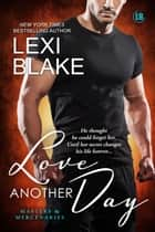 Love Another Day, Masters and Mercenaries, Book 14 ebook by