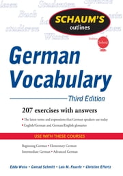 Schaum's Outline of German Vocabulary, 3ed ebook by Edda Weiss,Conrad Schmitt,Lois Feuerle,Christine Effertz