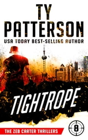 Tightrope - A Covert-Ops Suspense Action Novel ebook by Ty Patterson