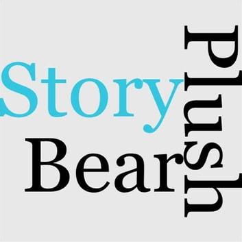 The Story Of A Plush Bear ebook by Laura Lee Hope