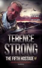 The Fifth Hostage ebook by Terence Strong