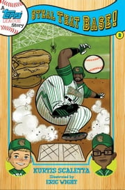 A Topps League Story - Book Two: Steal That Base! ebook by Kurtis Scaletta,Eric Wight