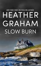 Slow Burn ebook by Heather Graham Pozzessere, Janice Harrell