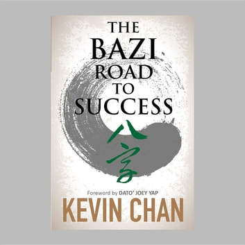 The BaZi Road to Success ebook by Chan Kevin