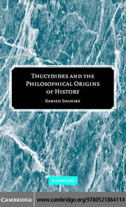 Thucydides Philosoph Origins Hist ebook by Shanske,Darien