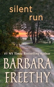 Silent Run ebook by Barbara Freethy