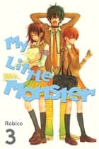 My Little Monster - Volume 3 ebook by Robico