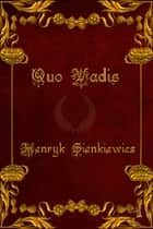 Quo Vadis (Version en Espanol) - Spanish Version ebook by Henryk Sienkiewicz