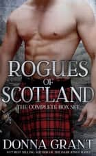 Rogues of Scotland Box Set ebook by Donna Grant