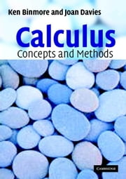 Calculus: Concepts and Methods ebook by Binmore, Ken