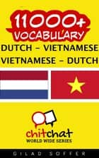 11000+ Vocabulary Dutch - Vietnamese ebook by Gilad Soffer
