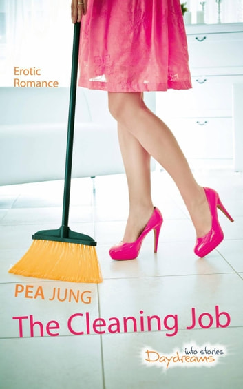The Cleaning Job eBook by Pea Jung