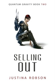 Selling Out ebook by Justina Robson