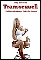 Transsexuell ebook by Dunja Romanova