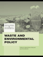 Waste and Environmental Policy ebook by Massimiliano Mazzanti,Anna Montini