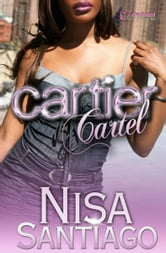 Cartier Cartel ebook by Nisa Santiago