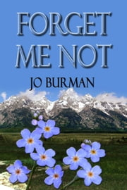 Forget Me Not ebook by Jo Burman