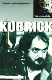The Complete Kubrick ebook by David Hughes