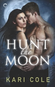 Hunt the Moon ebook by Kari Cole