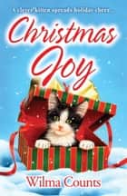 Christmas Joy ebook by Wilma Counts