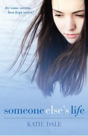 Someone Else's Life ebook by Katie Dale