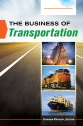 The Business of Transportation [2 volumes] ebook by
