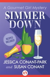 Simmer Down ebook by Jessica Conant-Park,Susan Conant