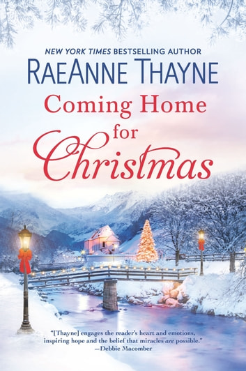 Coming Home for Christmas - A Novel eBook by RaeAnne Thayne
