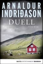 Duell ebook by Arnaldur Indriðason,Coletta Bürling