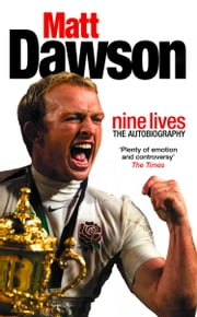Matt Dawson: Nine Lives ebook by Matt Dawson