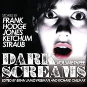 Dark Screams - Volume Three audiobook by Peter Straub, Darynda Jones, Jack Ketchum,...