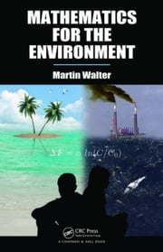 Mathematics for the Environment ebook by Walter, Martin
