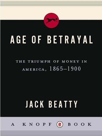 Age of Betrayal eBook by Jack Beatty