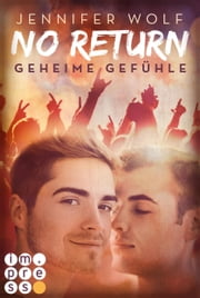 No Return 1: Geheime Gefühle ebook by Jennifer Wolf