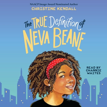 True Definition Of Neva Beane Hörbuch by Christine Kendall