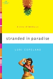 Stranded in Paradise ebook by Lori Copeland