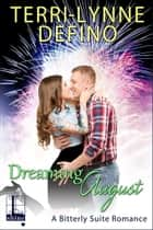 Dreaming August ebook by Terri-Lynne DeFino